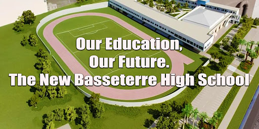 Minister of Education: Construction of the Basseterre High School is Underway